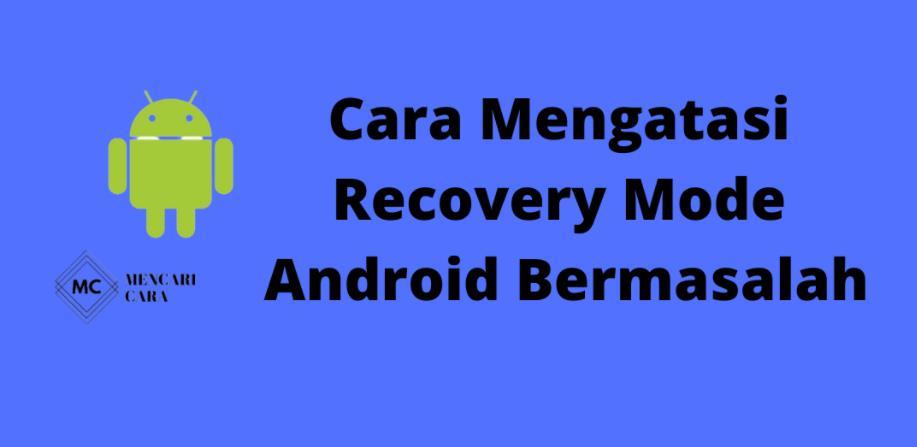 tidak bisa masuk recovery